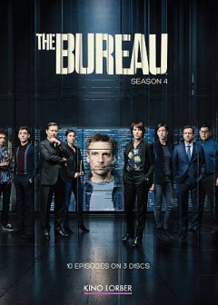 The Bureau. Season 4 / a TOP-The Oligarchs Productions ; directed by Eric Rochant [and others]