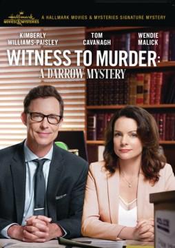 Witness to Murder: A Darrow & Darrow Mystery
