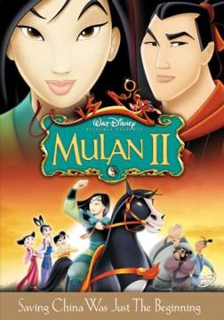 Mulan II [videorecording] by Walt Disney Pictures.