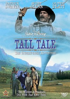 Tall tale [videorecording] by Walt Disney Pictures presents in association with Caravan Pictures a Jeremiah Chechik film ; written by Steven L. Bloom, Robert Rodat ; produced by Joe Roth, Roger Birnbaum ; directed by Jeremiah Chechik.