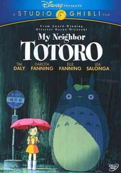 My neighbor Totoro [videorecording] by Disney presents a Studio Ghibli film ; Tokuma Shoten presents a Studio Ghibli production, a Hayao Miyazaki film ; original story and screenplay by Hayao Miyazaki ; directed by Hayao Miyazaki.