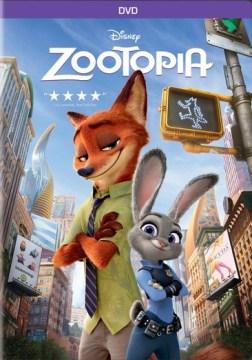 Zootopia / Walt Disney Animation Studios ; directed by Richard Moore, Jared Bush, Byron Howard.