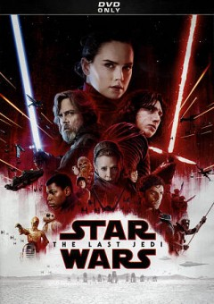 Star Wars - The Last Jedi [videorecording]. by 03/27/2018.