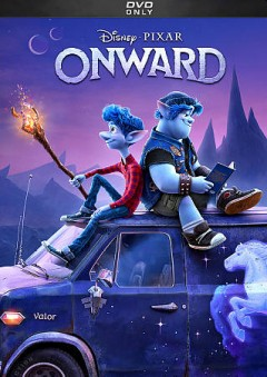 Onward by producer, Kori Rae ; director, Dan Scanlon ; writers, Dan Scanlon, Jason Headley, Keith Bunin.