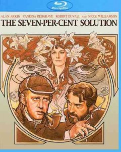 The seven-per-cent solution / Universal Pictures ; a Herbert Ross film ; screenplay by Nicholas Meyer ; produced and directed by Herbert Ross.