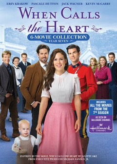 When calls the heart. The television movie collection, Year 7.