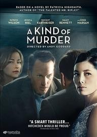 A kind of murder by Sierra Picutres presents ; in association with 120dB Films and Electric Shadow Company ; a Killer Films production ; a Blue PM production ; directed by Andy Goddard ; screenplay by Susan Boyd ; produced by Christine Vachon, Ted Hope, Kelly McCormick, Susan Boyd.