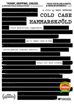 Cold case Hammarskjöld / Magnolia Pictures, Wingman Media, Piraya Film and Laika Film & Television ; directed by Mads Brugger.