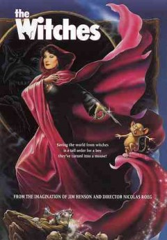 The witches [videorecording] by Warner Bros. Pictures ; Jim Henson Productions ; screenplay by Allan Scott ; produced by Mark Shivas ; director, Nicolas Roeg.