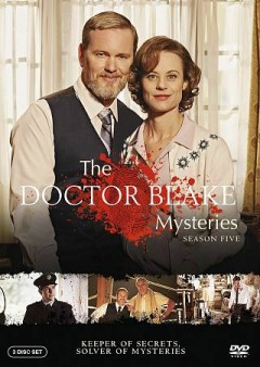 The Doctor Blake mysteries. Season two / The Australian Broadcasting Corporation and Screen Australia present in association with Film Victoria ; a December Media production.