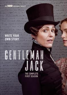 Gentleman Jack. The complete first season / written and co-directed by Sally Wainwright.