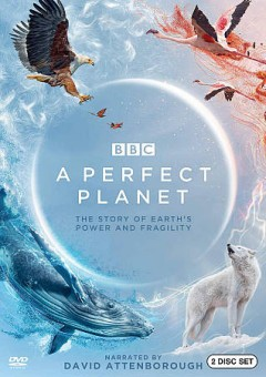 A perfect planet [videorecording] by Release date: 03/30/2021.