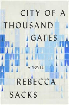City of a Thousand Gates, by Rebecca Sacks