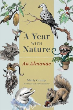 A Year with Nature: An Almanac, by Marty Crump