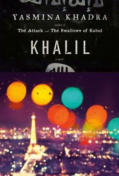 Khalil, by Yasmina Khadra