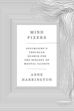 Mind Fixers: Psychiatry