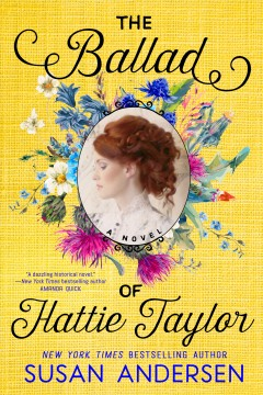 The Ballad of Hattie Taylor, by Susan Anderson