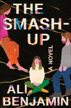The Smash-Up, by Ali Benjamin