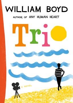 Trio, by William Boyd
