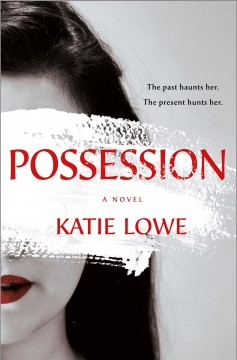 Possession, by Katie Lowe