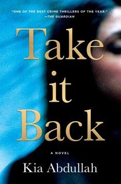 Take it Back, by Kia Abdullah