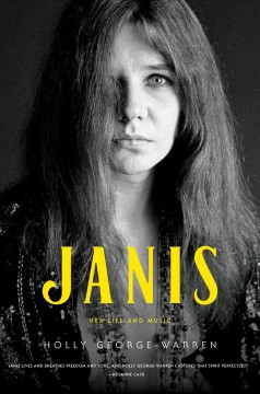 Janis; Her Life and Music, by Holly George-Warren