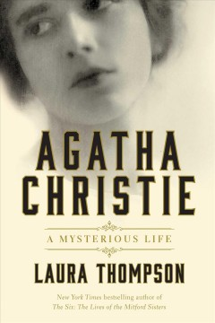 Agatha Christie, a Radical Life, by Laura Thompson