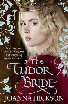 The Tudor bride / Joanna Hickson