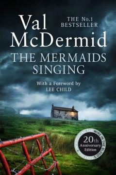 The mermaids singing / Val McDermid.