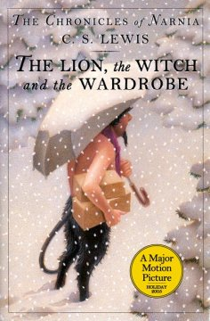 The lion, the witch and the wardrobe / C.S. Lewis