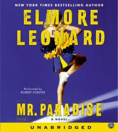 Mr. Paradise / A [sound recording] by Elmore Leonard.