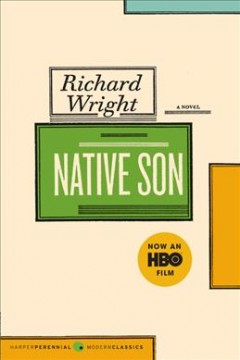 Native son / Richard Wright ; with an introduction by Arnold Rampersad.