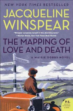 The mapping of love and death Jacqueline Winspear.