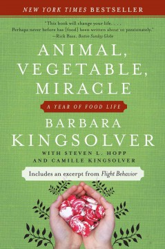 Animal, Vegetable, Miracle- Barbara Kingsolver