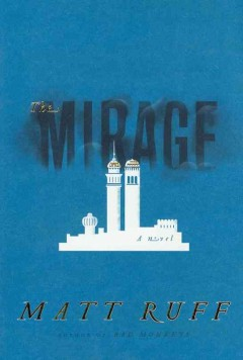 The mirage / Matt Ruff.