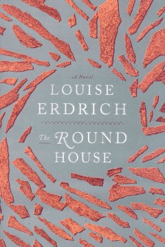 The round house / Louise Erdrich.