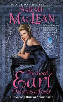 One good earl deserves a lover / Sarah MacLean.