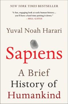 """Sapiens-a brief history of humankind""-Yuval N.Harari"