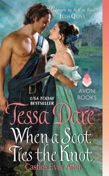When a Scot ties the knot / Tessa Dare.