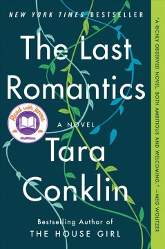 """The Last Romantics"" - Tara Conklin"