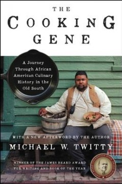 The Cooking Gene:The Cooking Gene A Journey Through African American Culinary History in the Old Sou, book cover