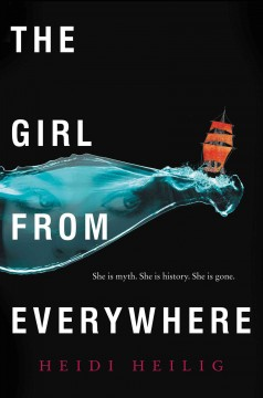 The Girl From Everywhere , book cover