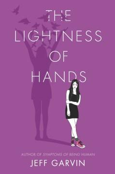The Lightness of Hands by Jeff Garvin (ebook)