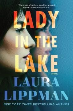 Lady in the lake / Laura Lippman.