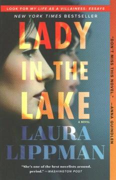 Lady in the lake : a novel / Laura Lippman.