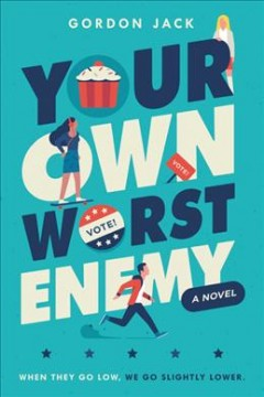 Your Own Worst Enemy, book cover