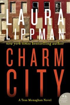 Charm city / Laura Lippman.