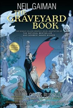 The Graveyard Book (graphic novel)  -Craig Russell