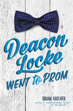 Deacon Locke Went to Prom, book cover