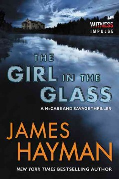The girl in the glass / James Hayman.